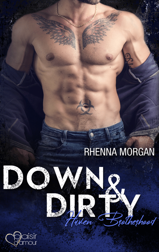 Haven Brotherhood: Down & Dirty